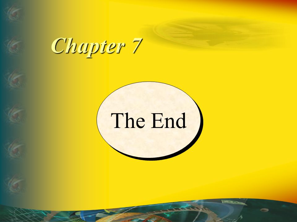 Chapter 7 The End