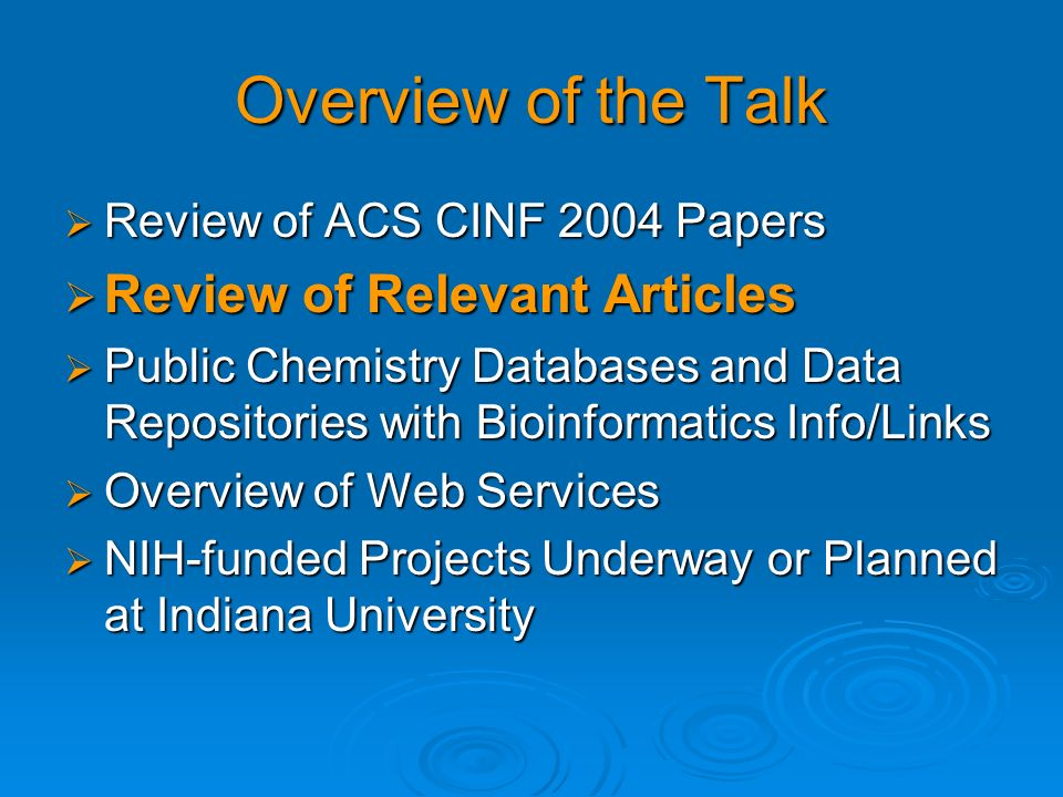 Overview of the Talk Review of Relevant Articles