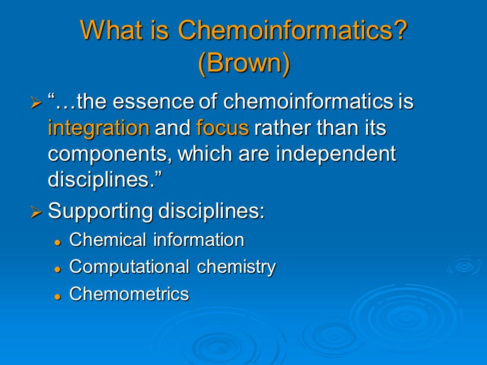 What is Chemoinformatics (Brown)