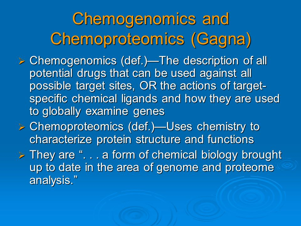 Chemogenomics and Chemoproteomics (Gagna)