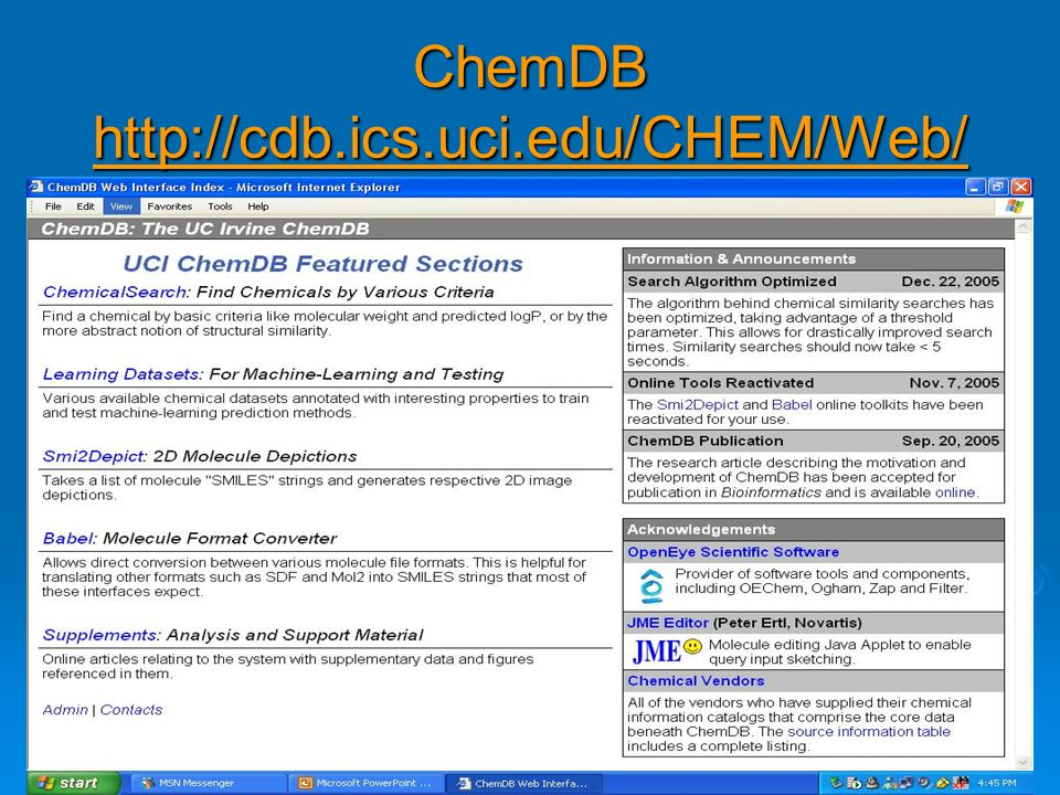 ChemDB http://cdb.ics.uci.edu/CHEM/Web/