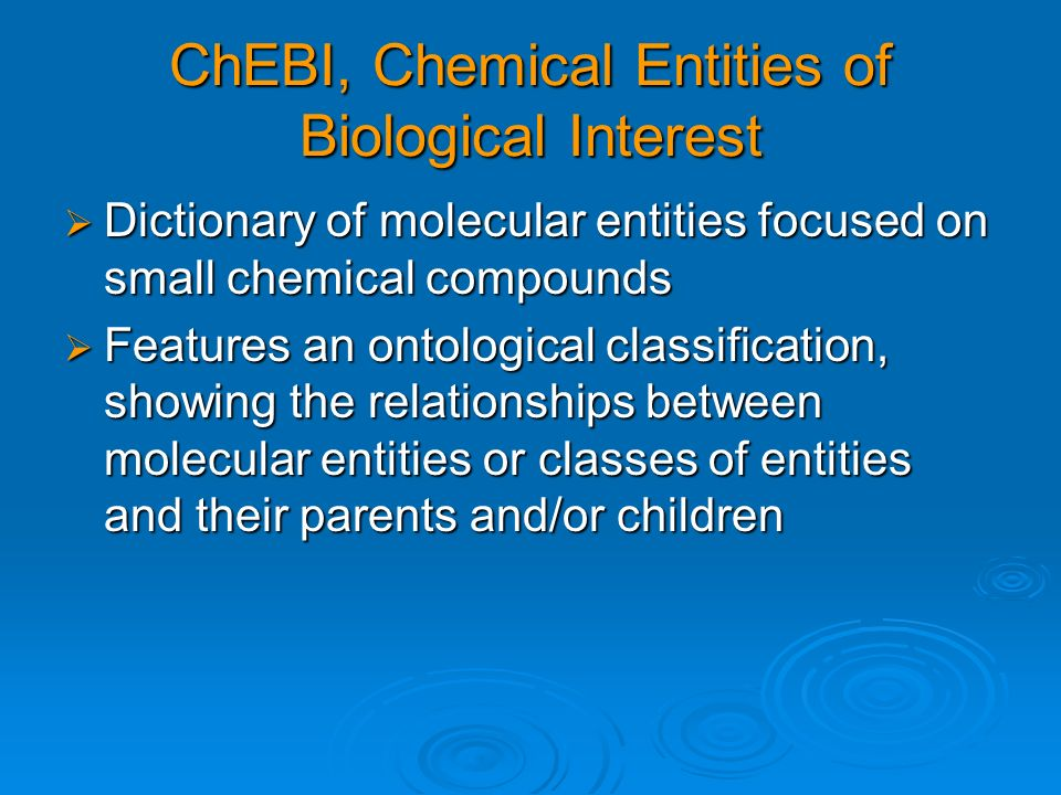 ChEBI, Chemical Entities of Biological Interest