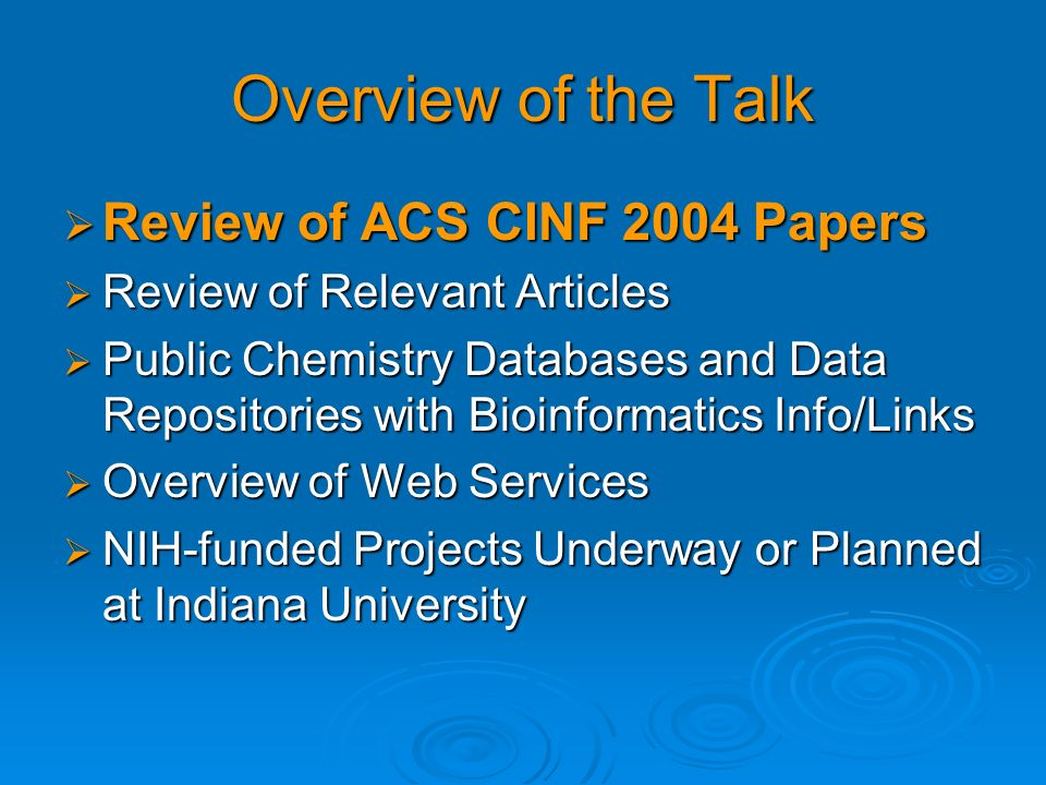 Overview of the Talk Review of ACS CINF 2004 Papers