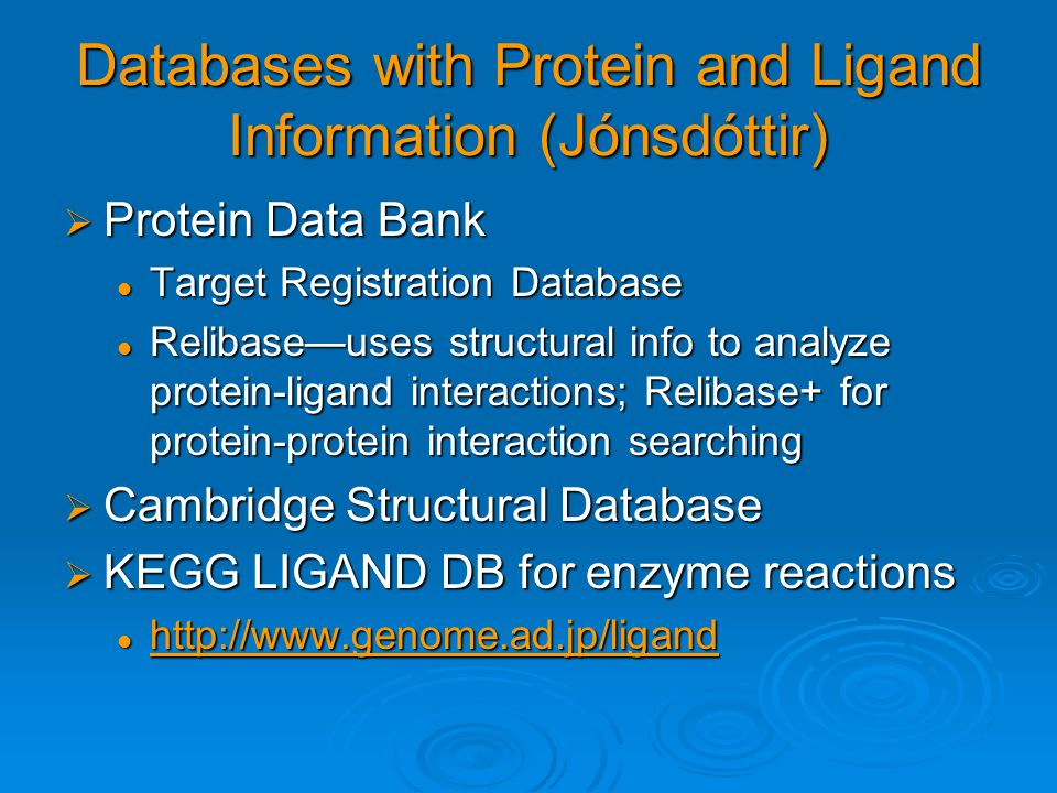 Databases with Protein and Ligand Information (Jónsdóttir)
