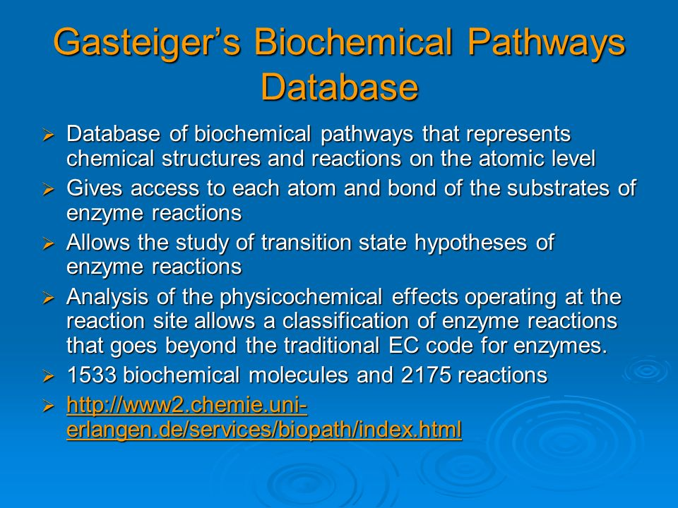 Gasteiger's Biochemical Pathways Database