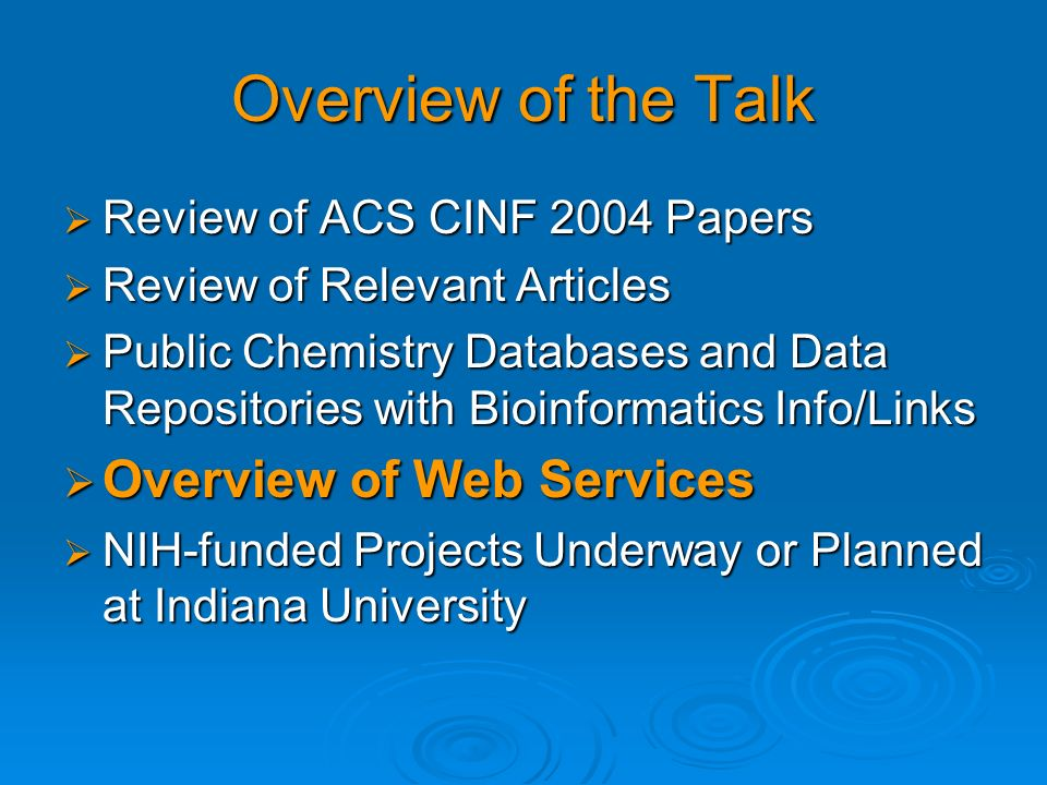 Overview of the Talk Overview of Web Services