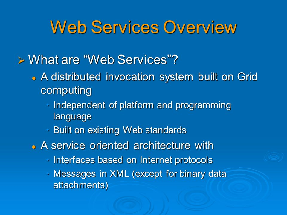 Web Services Overview What are Web Services