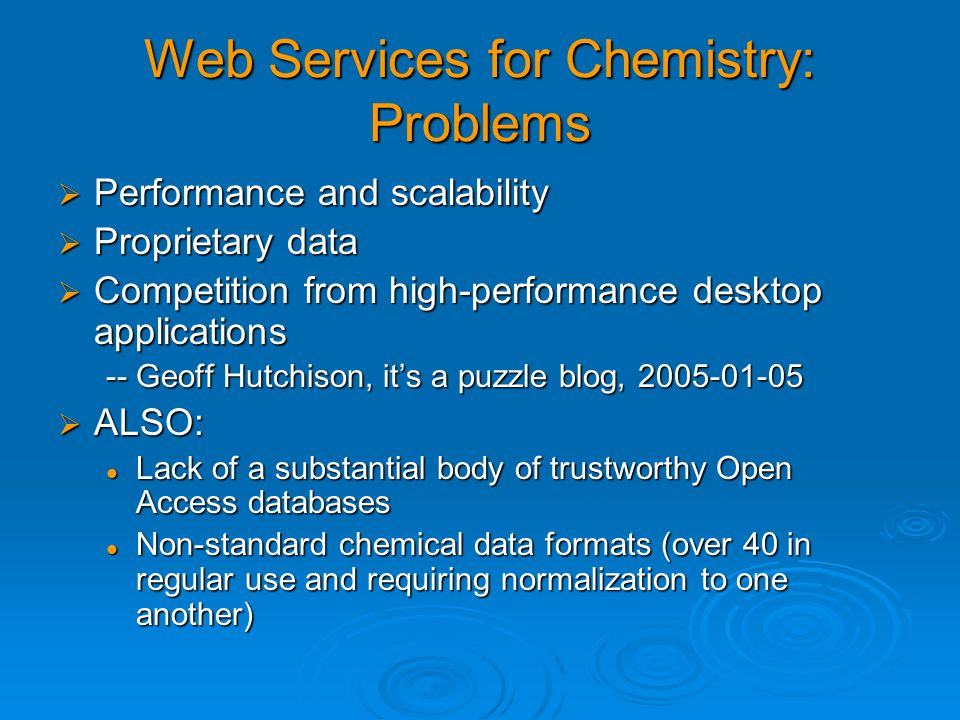 Web Services for Chemistry: Problems