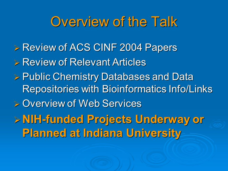 Overview of the Talk Review of ACS CINF 2004 Papers. Review of Relevant Articles.