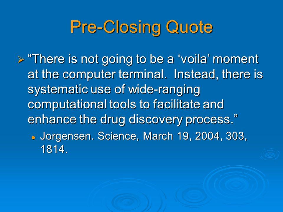 Pre-Closing Quote