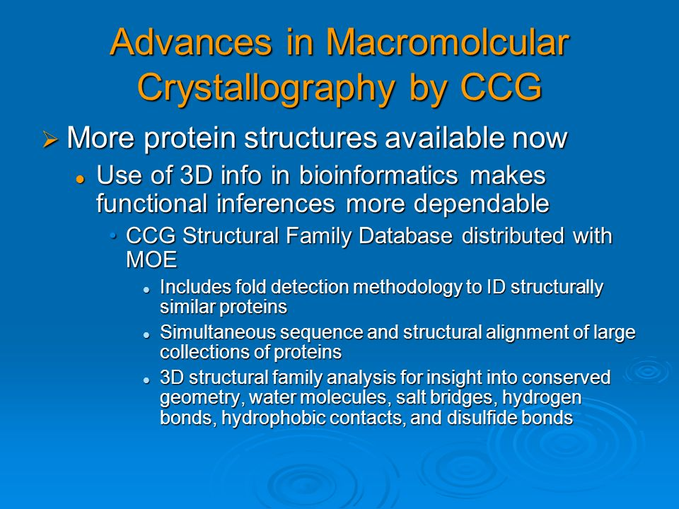 Advances in Macromolcular Crystallography by CCG