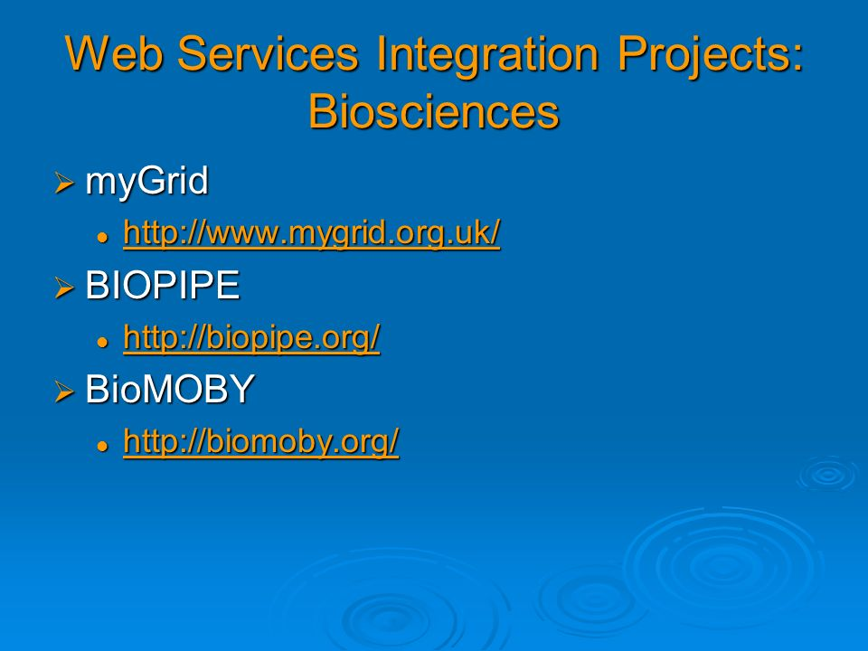 Web Services Integration Projects: Biosciences