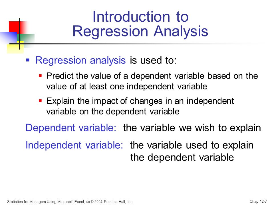 "regression ananaysis Linear regression analysis is the most widely used of all statistical techniques: it is the study of linear, additive relationships between variables let y denote the ""dependent"" variable whose values you wish to predict, and let x 1,,x k denote the ""independent"" variables from which you wish to predict it, with the value of."