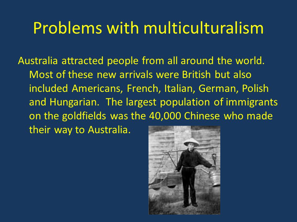Problems with multiculturalism
