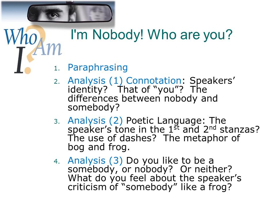I'm Nobody! Who Are You? Summary