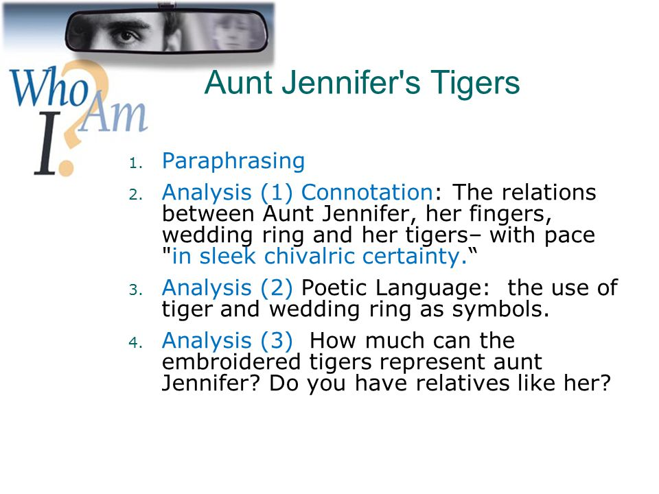 an analysis of jennifers tigers Aunt jennifer's tigers by adrienne rich font colorredb the text of this poem  aunt jennifer's tigers poem by adrienne rich - poem hunter  any analysis is.