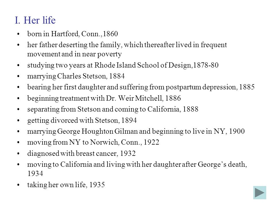 I. Her life born in Hartford, Conn.,1860
