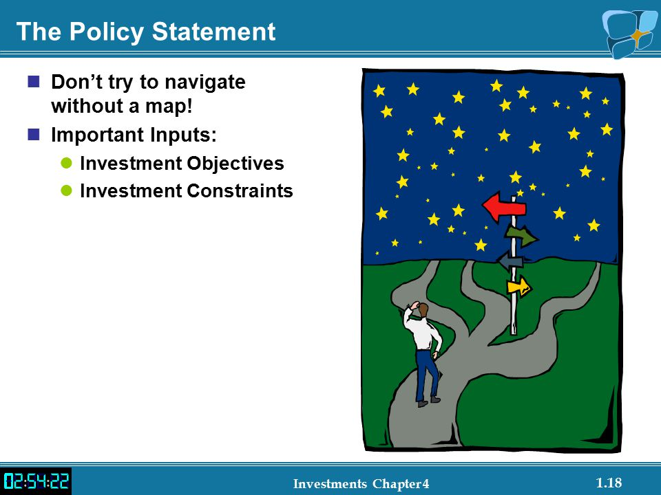 The Policy Statement Don't try to navigate without a map!