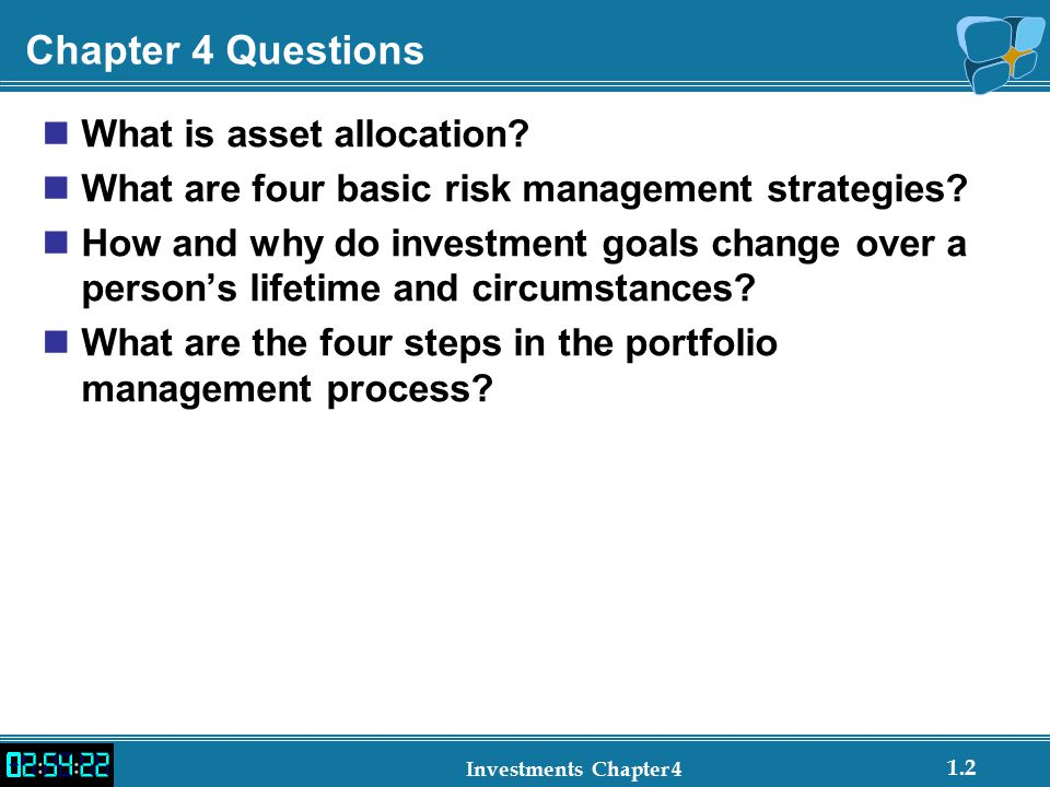Chapter 4 Questions What is asset allocation