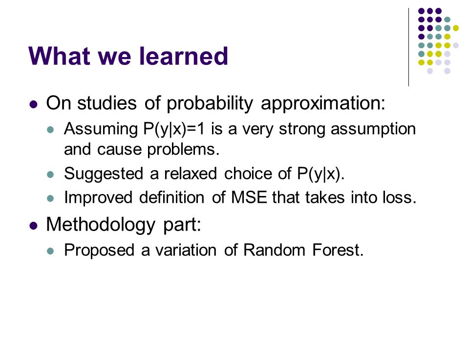What we learned On studies of probability approximation: