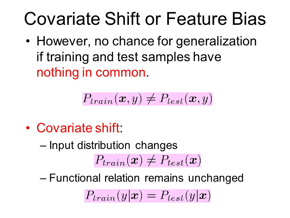 Covariate Shift or Feature Bias