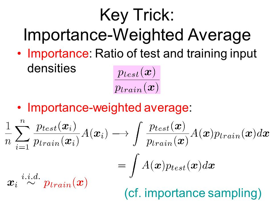 Key Trick: Importance-Weighted Average