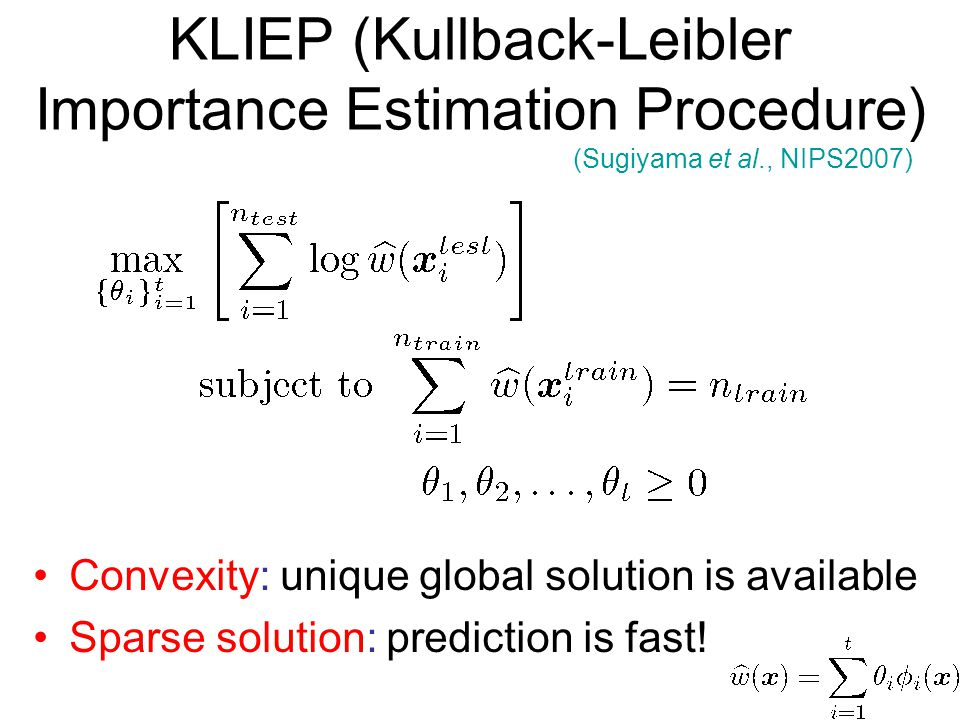 KLIEP (Kullback-Leibler Importance Estimation Procedure)