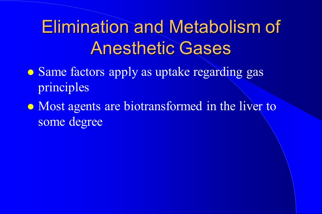 Elimination and Metabolism of Anesthetic Gases