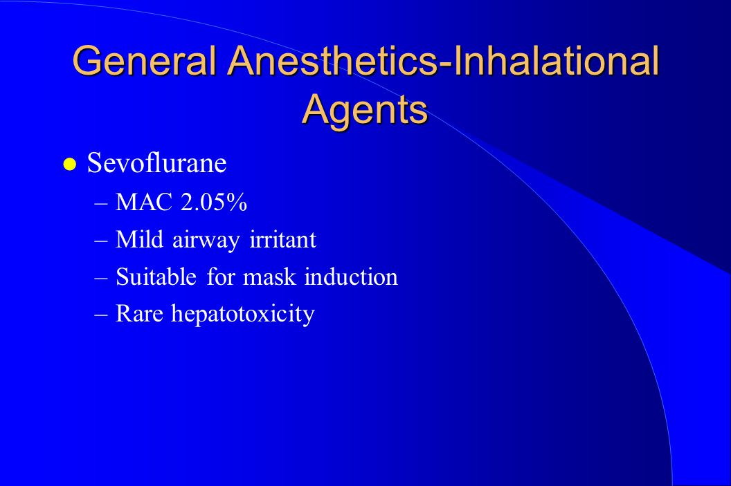 General Anesthetics-Inhalational Agents