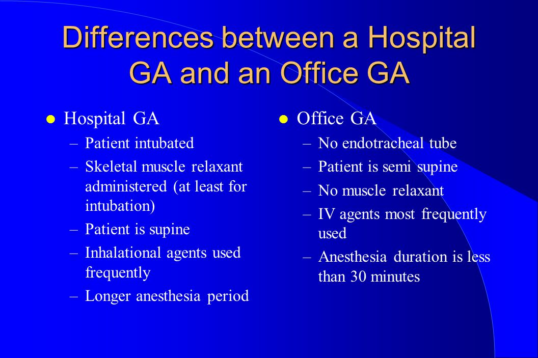 Differences between a Hospital GA and an Office GA