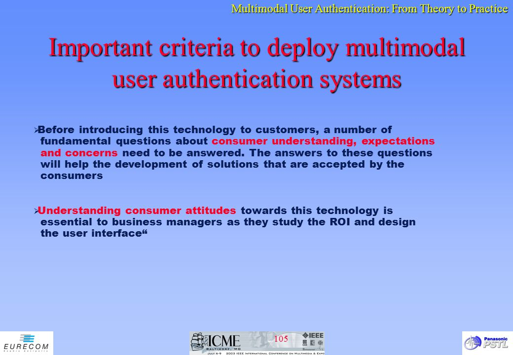Important criteria to deploy multimodal user authentication systems
