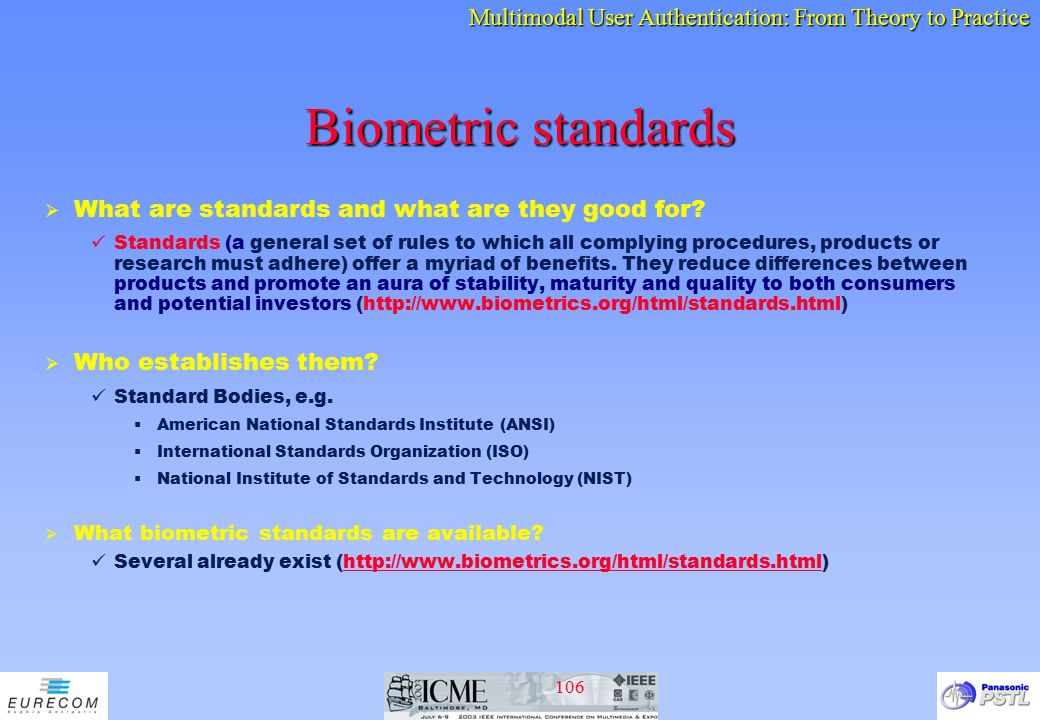 Biometric standards What are standards and what are they good for