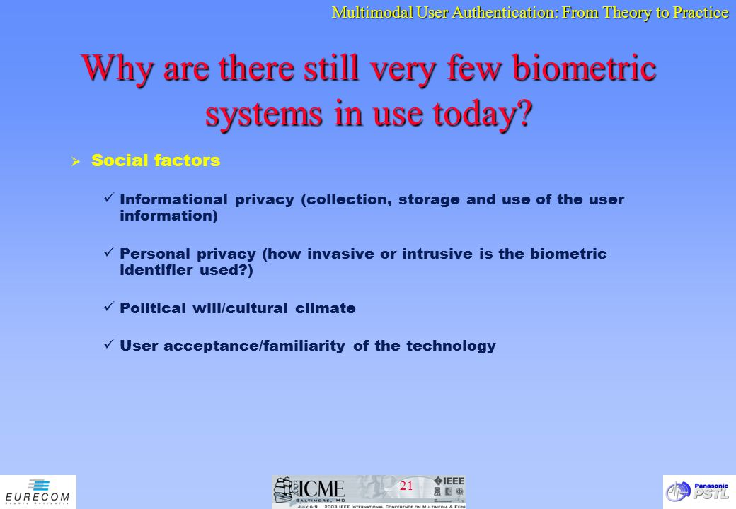 Why are there still very few biometric systems in use today