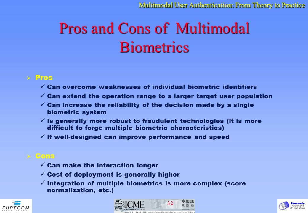 Pros and Cons of Multimodal Biometrics