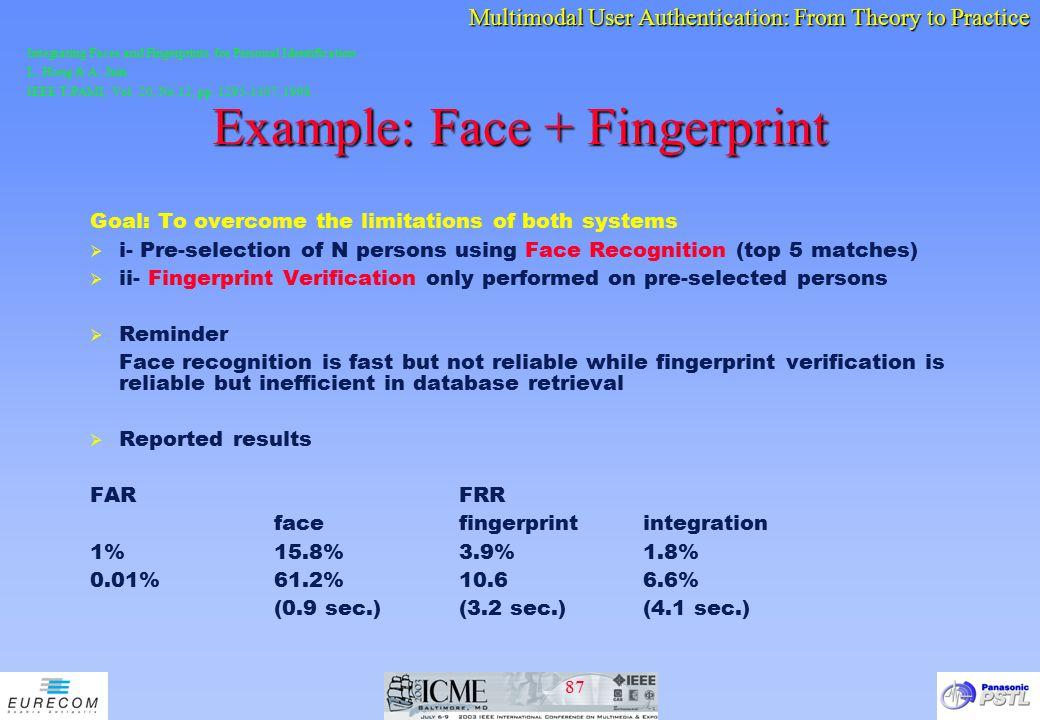 Example: Face + Fingerprint