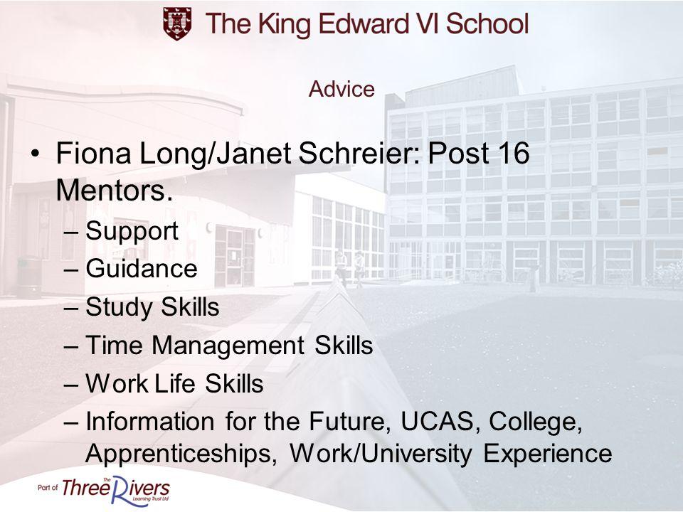 Fiona Long/Janet Schreier: Post 16 Mentors.