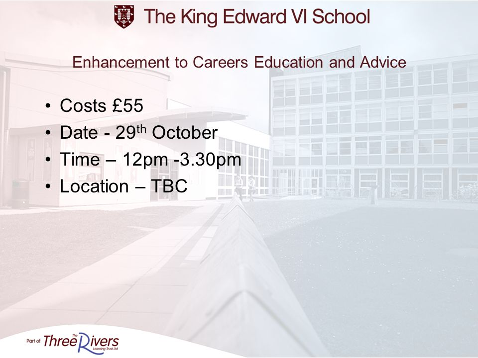 Enhancement to Careers Education and Advice