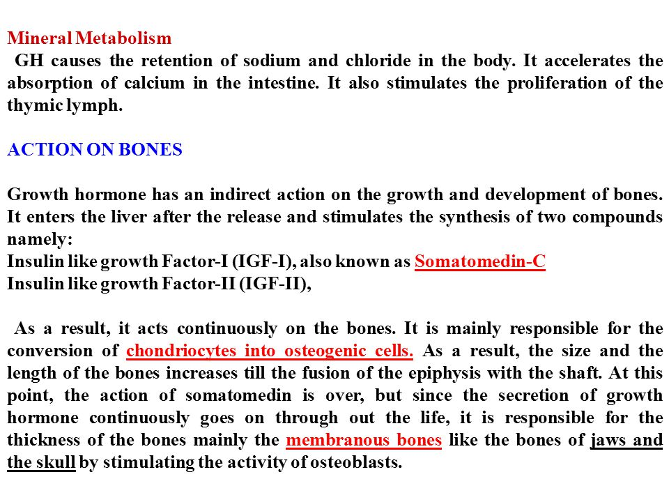 Insulin like growth Factor-I (IGF-I), also known as Somatomedin-C