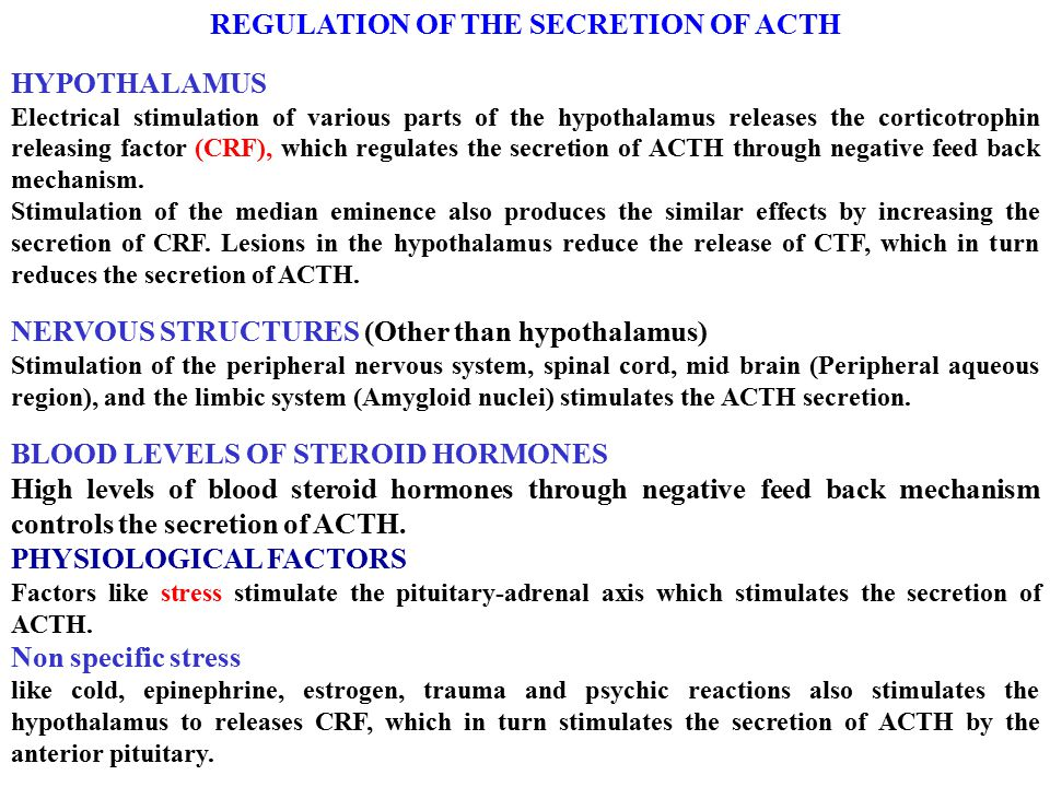 REGULATION OF THE SECRETION OF ACTH