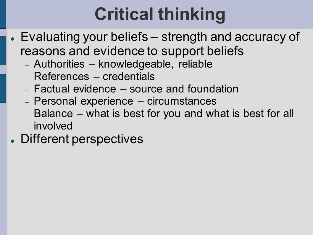 critical thinking and physical evidence Able to: • understand how critical thinking is the basis for  types of audit  evidence • physical • obtained by observing people, property, and.