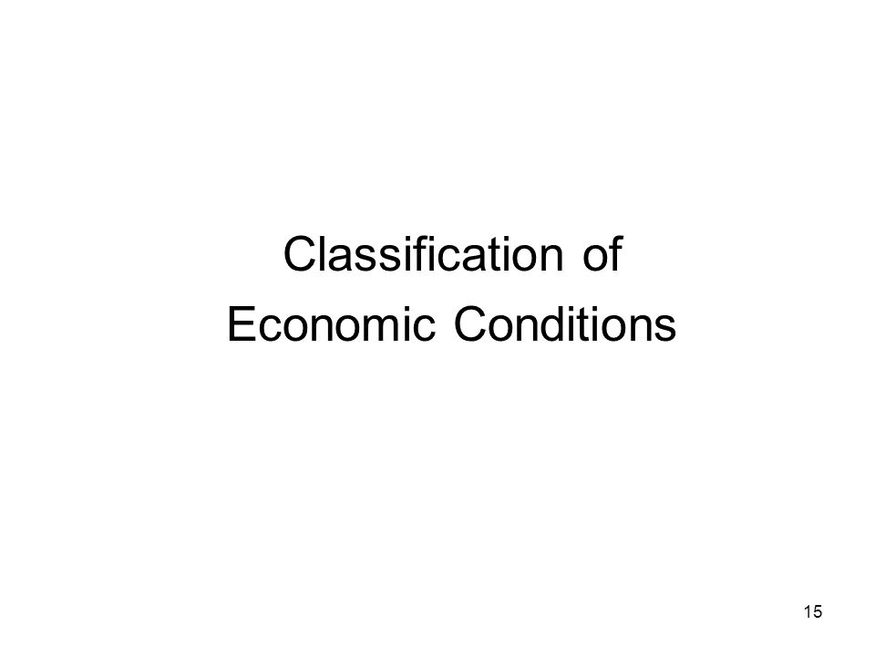 Classification of Economic Conditions