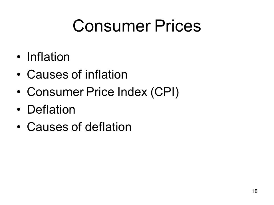 Consumer Prices Inflation Causes of inflation