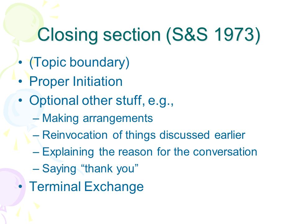 Closing section (S&S 1973) (Topic boundary) Proper Initiation