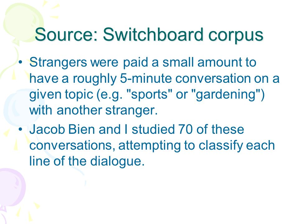 Source: Switchboard corpus