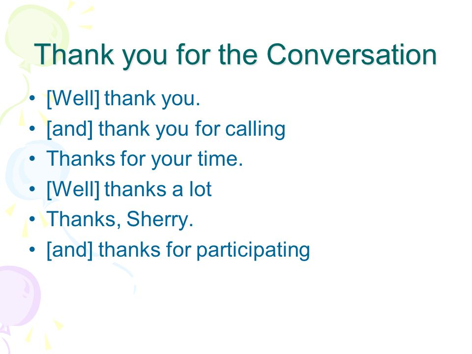 Thank you for the Conversation