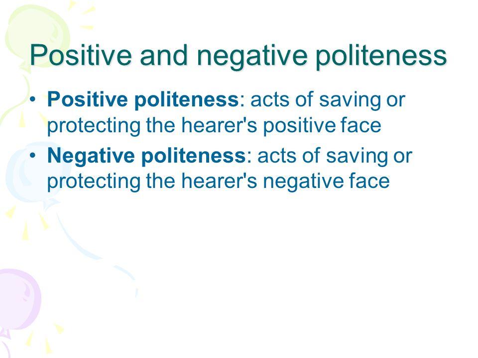 Positive and negative politeness