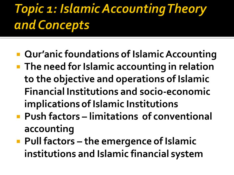 introduction to islamic accounting Introducing islamic banks into conventional  phases in the introduction of islamic  recognized accounting rules in consequence, islamic institutions.
