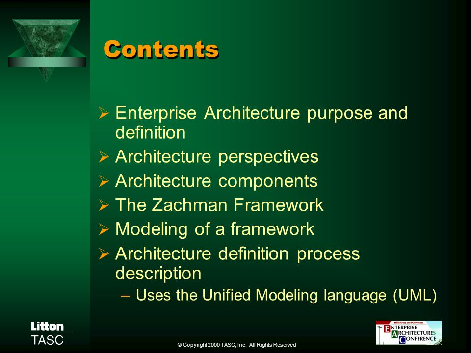 Contents Enterprise Architecture purpose and definition