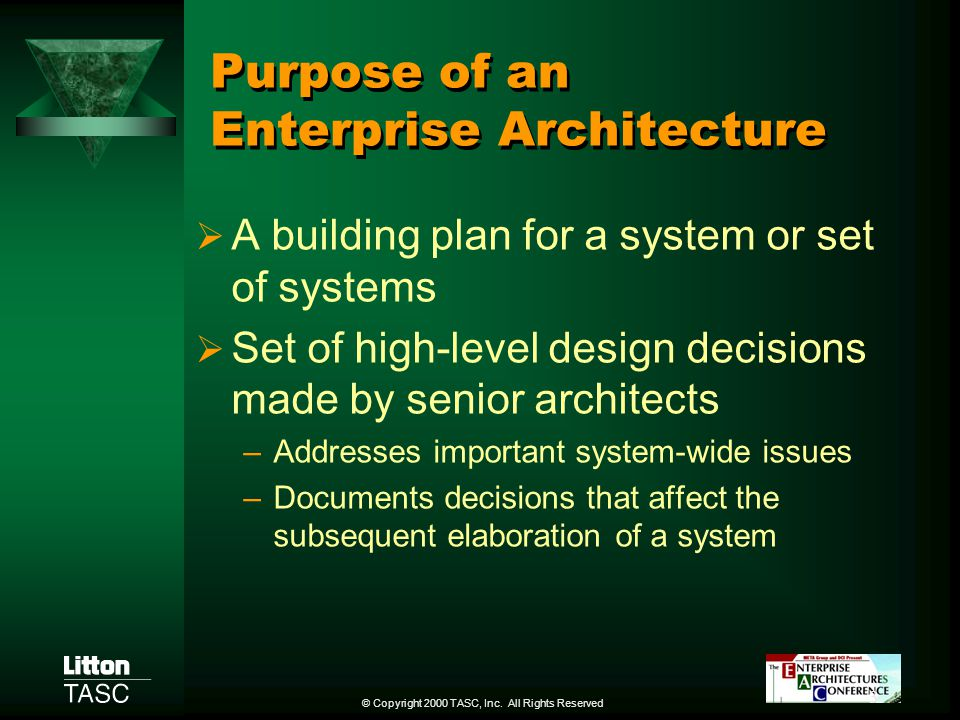 Purpose of an Enterprise Architecture