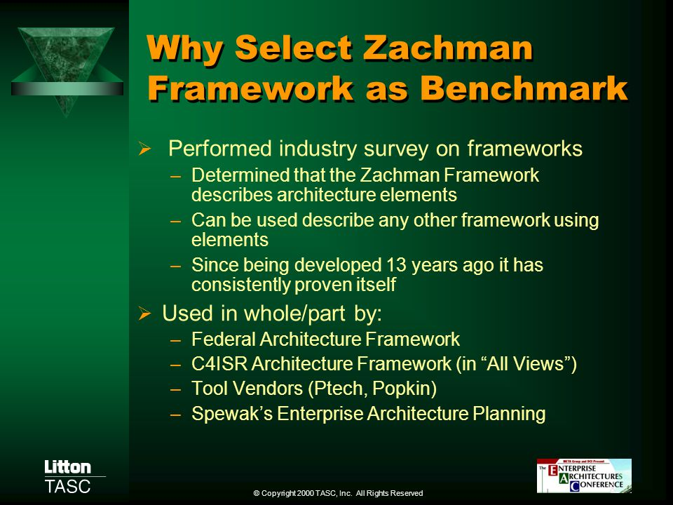 Why Select Zachman Framework as Benchmark